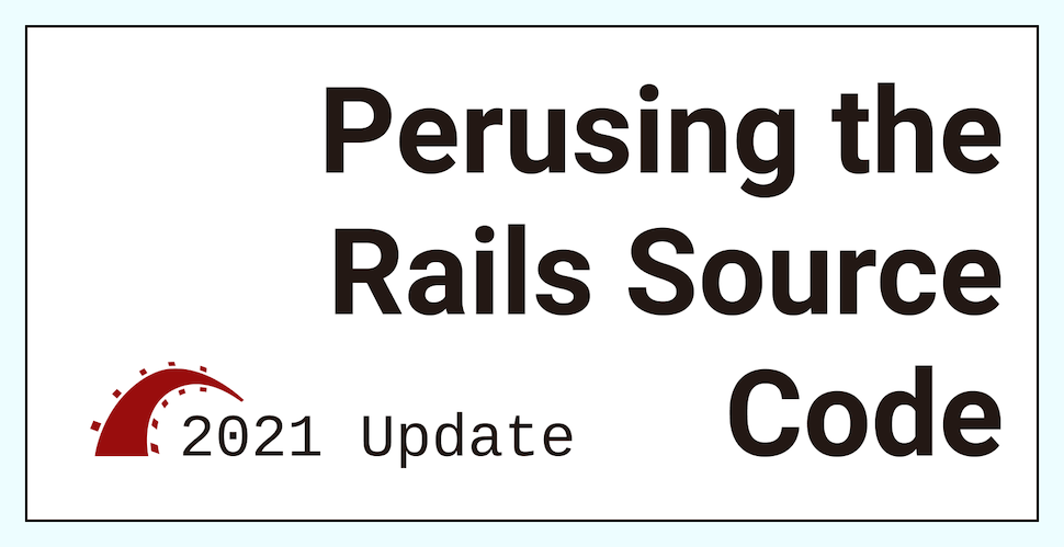Perusing the Rails Source Code